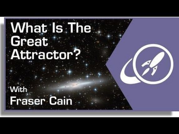 What Is The Great Attractor? What Is The Great Attractor?