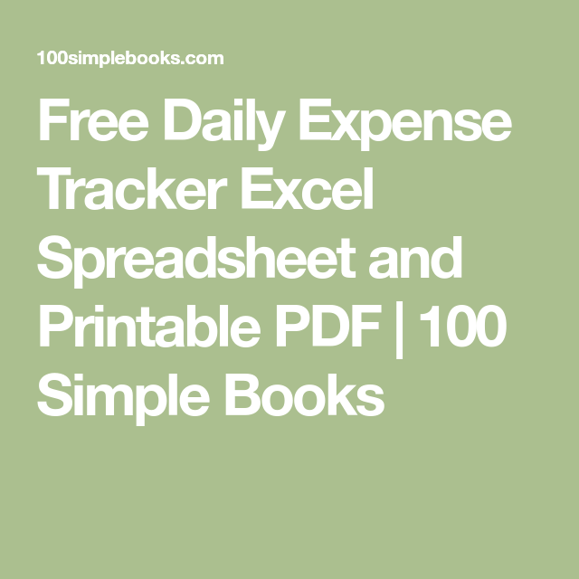 free daily expense tracker excel spreadsheet and printable pdf 100 simple books