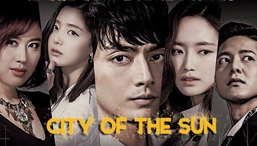 Sinopsis Drama City Of The Sun Episode 1 20 Tamat Drama