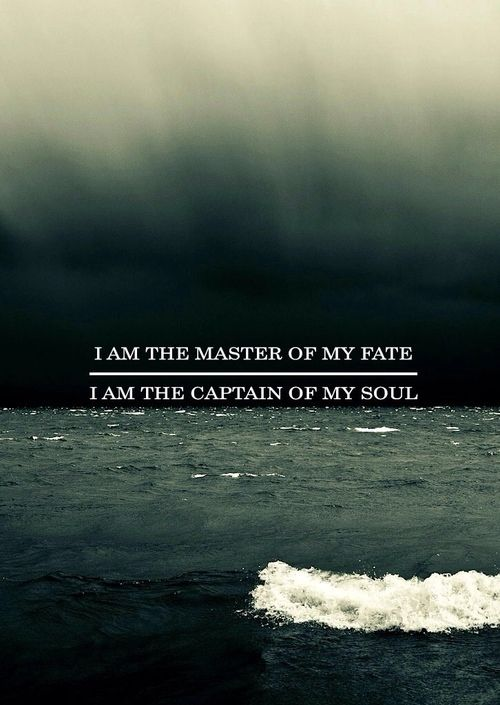 Quote Wallpaper Drive I Am The Master Of My Fate I Am The Captain Of My Soul
