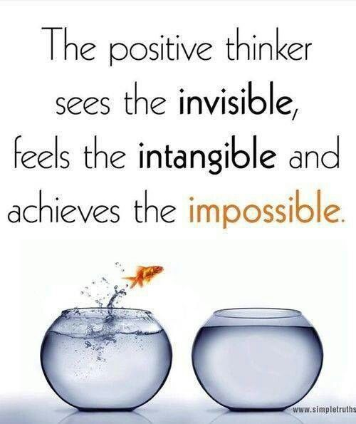 I desire the impossible to become probable but only in the positive perspective...