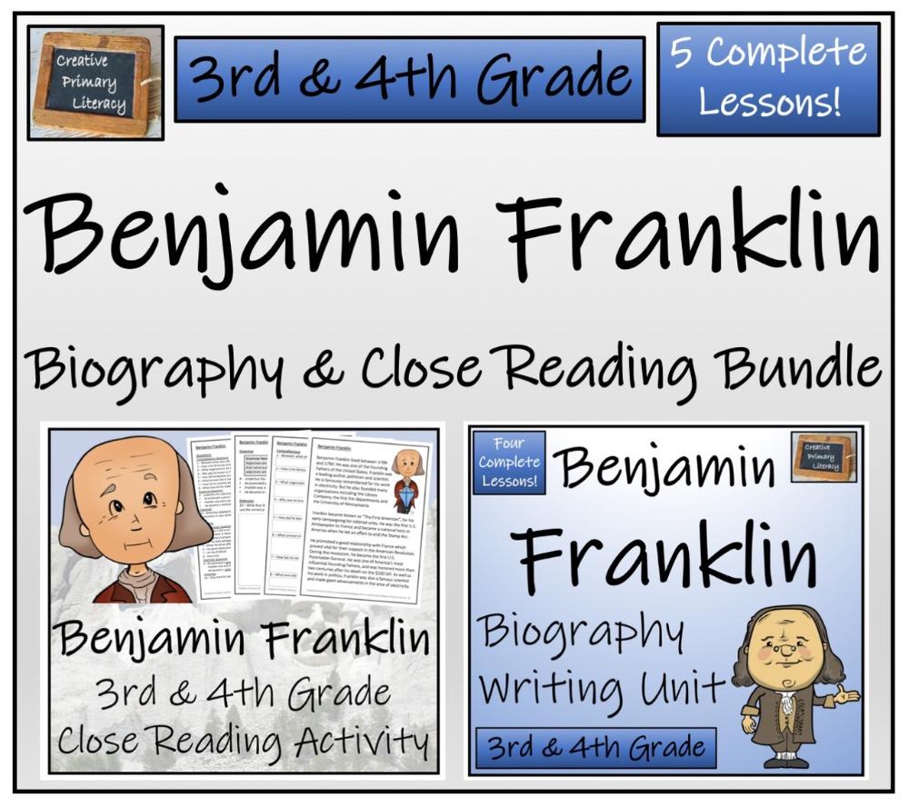 Benjamin Franklin 3rd 4th Grade Close Read Biography Writing Bundle Writing Bundle Close Reading Close Reading Activities [ 888 x 1000 Pixel ]