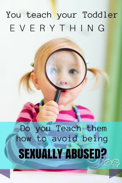 The 10 most important things you should be teaching your toddler to prevent sexual abuse. Are you doing this?