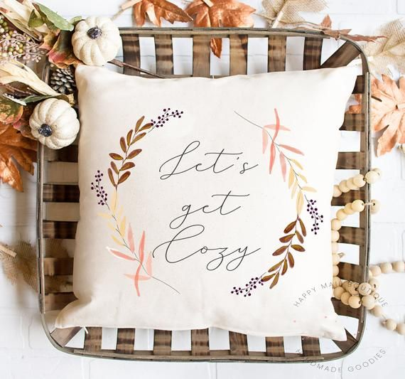 Lets get cozy, gift for girlfriend, Fall Bedroom pillow, Gift for spouse, Gift for sister, Pumpkin D