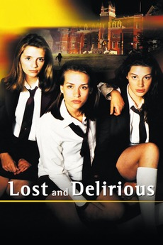 ‎Lost and Delirious (2001) directed by Léa Pool • Reviews