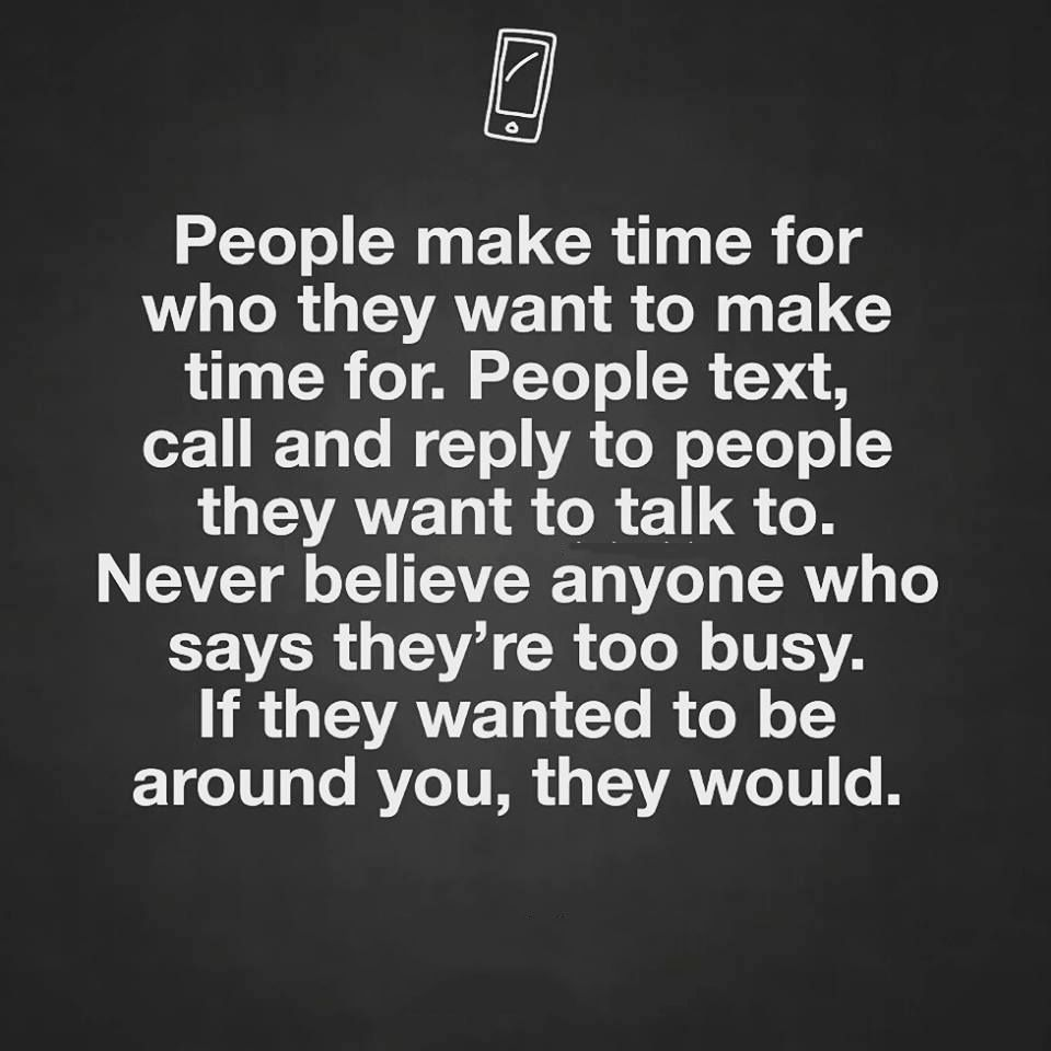 Quotes About People Making Time For You