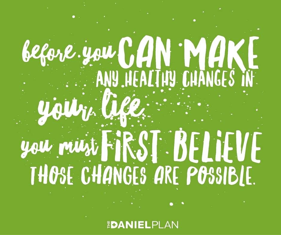 Before You Can Make Any Healthy Changes In Your Life, You