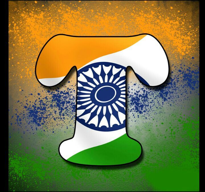 Independence Day Indian Alphabet Flag Letter T Tiranga Profile Picture Dp Indian Flag Images Indian Flag Wallpaper Indian Flag Photos