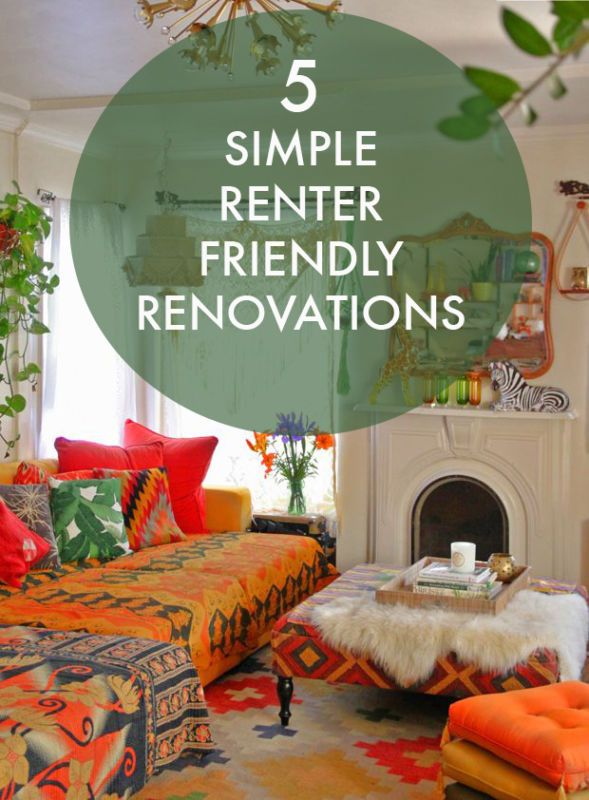 5 quick & easy renter-friendly renovations for the home