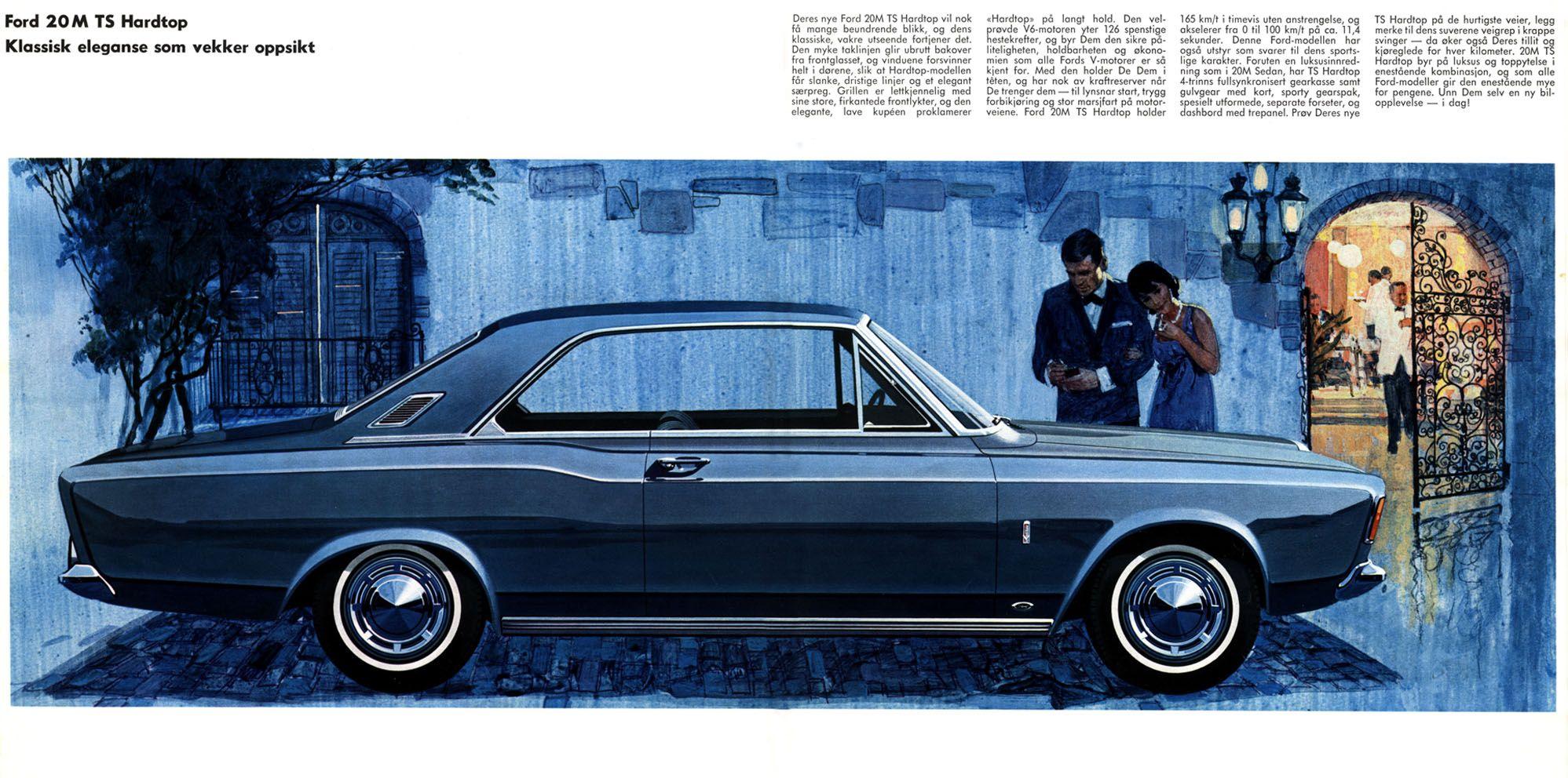 1968 Ford Taunus 20m Hot Cars Ford Family Car
