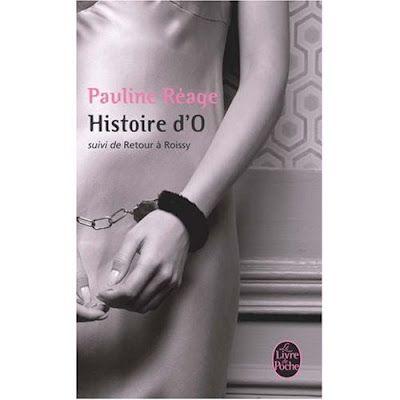 Histoire d'O, de Pauiline Réage (edición en francés)