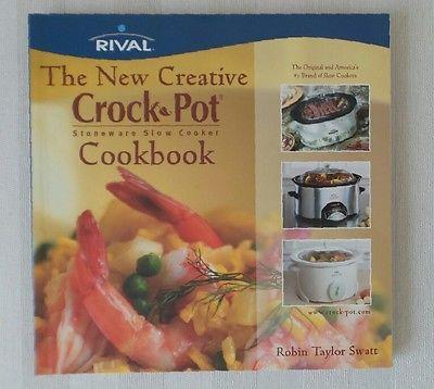 Rival Crock Pot New Creative Recipe Book Robin Taylor Swatt Slow Cooker Recipe Book Slow Cooker Recipes Crockpot