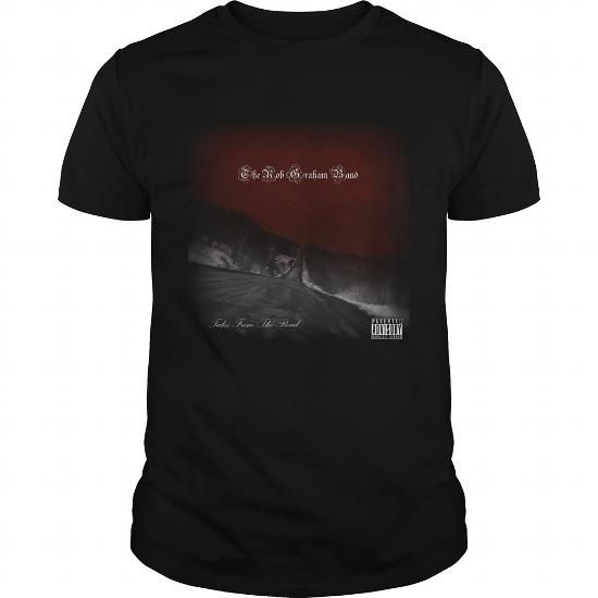 nice The Rob Graham Band  Tales From The Road  Check more at https://9tshirts.net/the-rob-graham-band-tales-from-the-road/