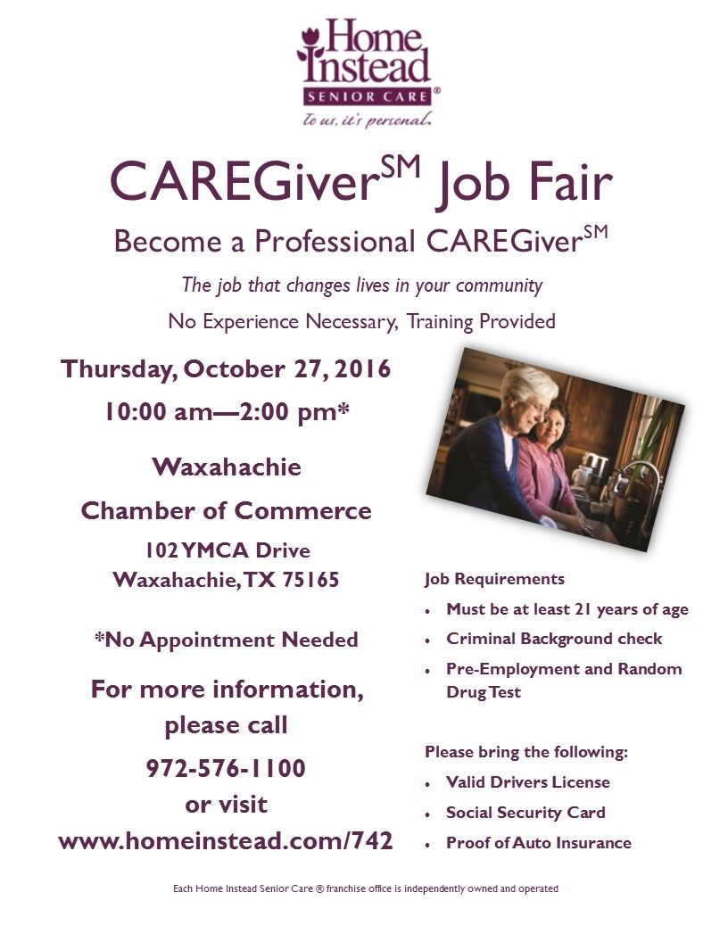 Home Instead Senior Care Is Hosting A Caregiver Job Fair In Waxahachie Tx On Thursday October 27th Caregiver Jobs Job Fair Caregiver