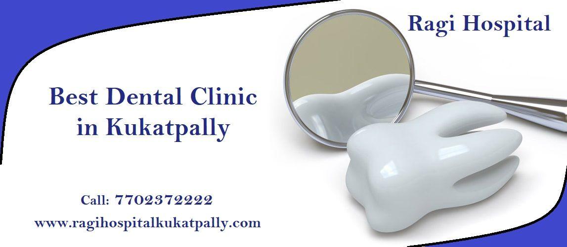 Ragi Hospital Is The Best Dental Hospital In Kukatpally Hyderabad We Provide Best Orthopaedics Treatment In Hyderabad And Dental Hospital Dental Hospital