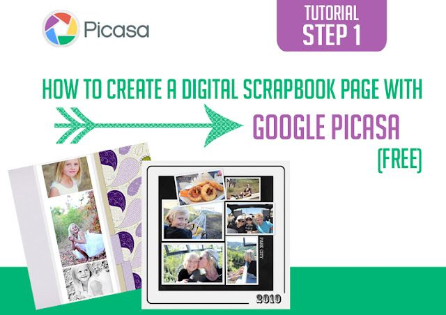 Creating a Scrapbook Page with Google Picasa - Step 1