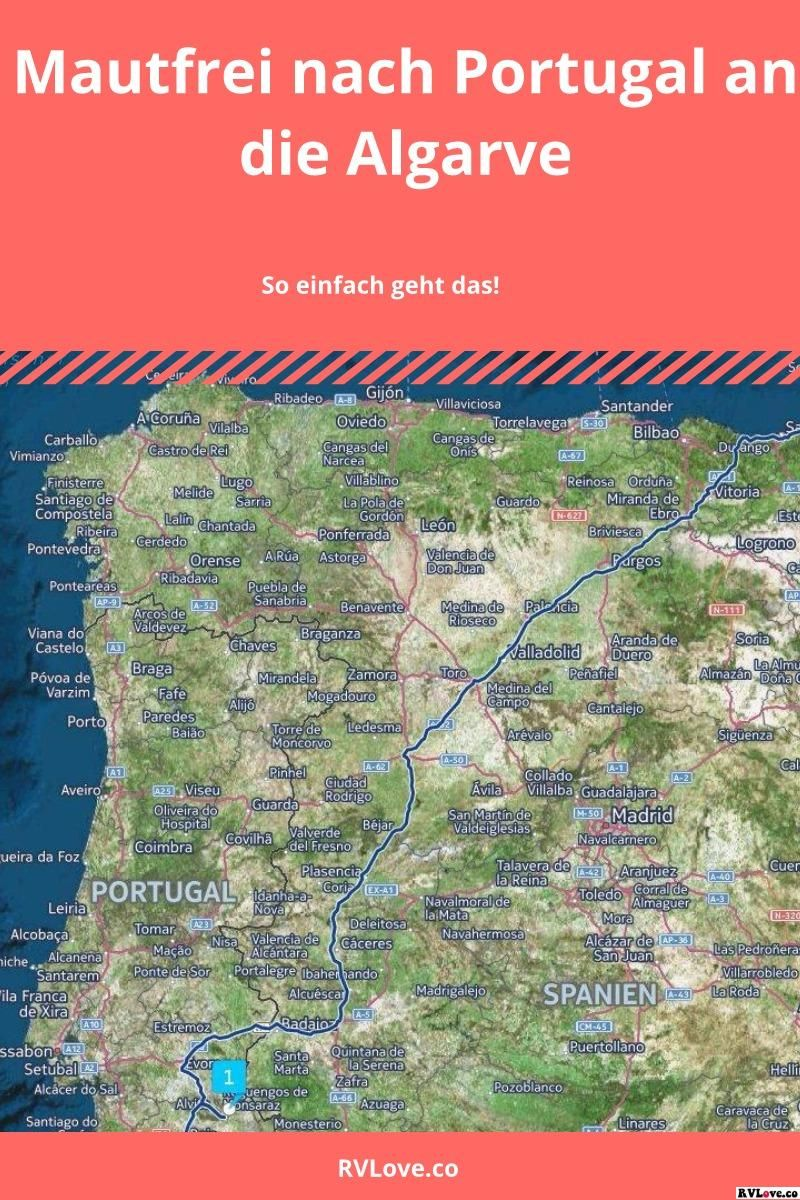 Mautfrei Nach Portugal An Die Algarve Portugal Reisen Algarve