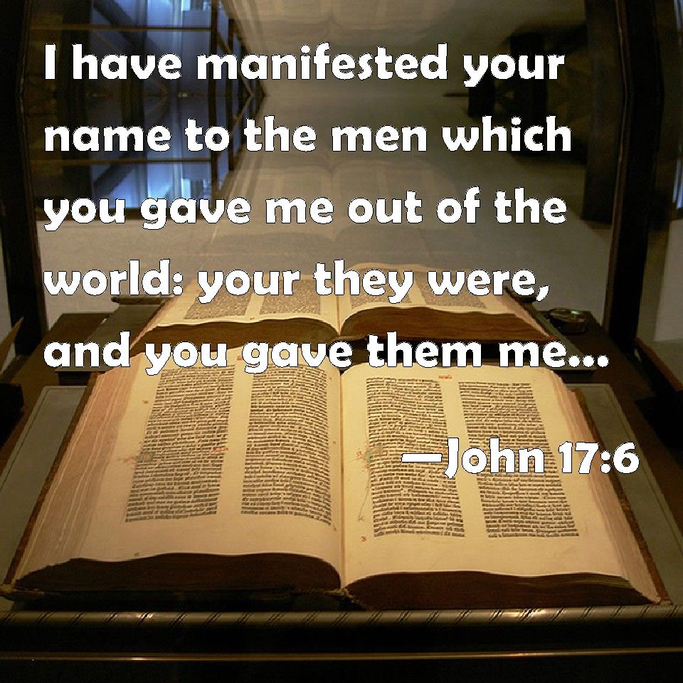 John 17 & 6     and they have kept your word  | Scripture