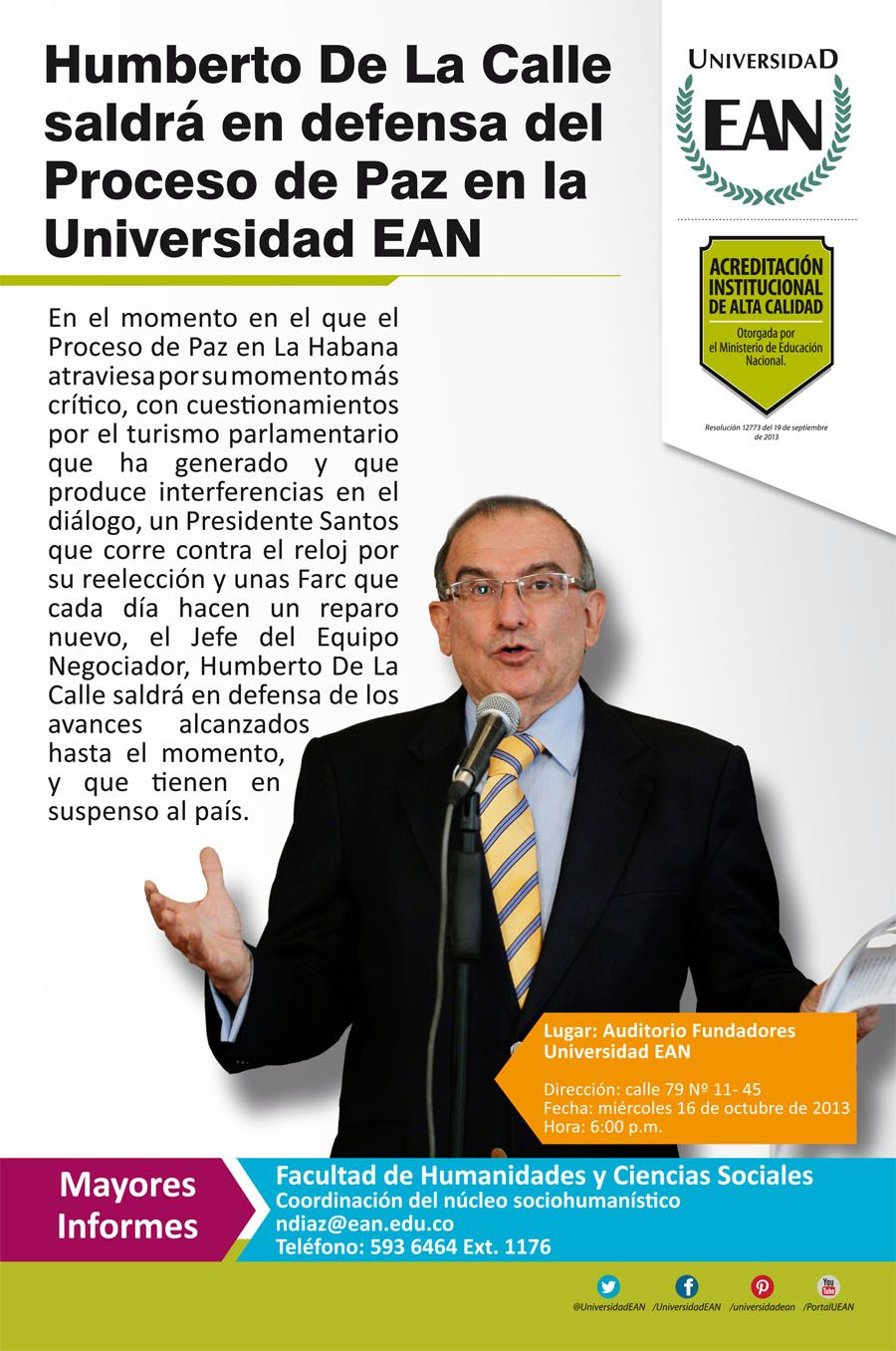 #PlanEAN: Humberto de la Calle en defensa del Proceso de Paz en la Universidad de los Emprendedores 6:00 p.m