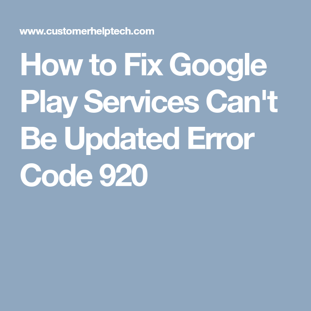 How to Fix Google Play Services Can't Be Updated Error Code