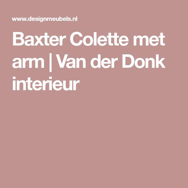 Baxter Colette met arm | Van der Donk interieur | Modern industrieel ...