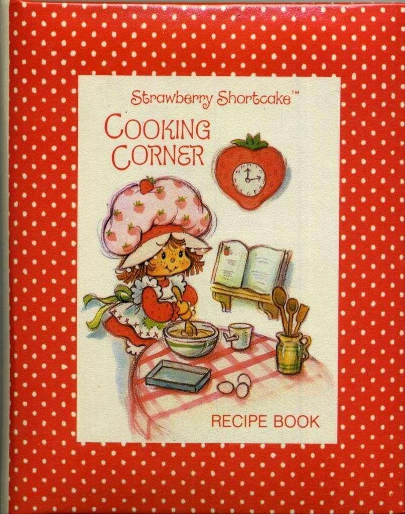 http://www.ebay.com/itm/Strawberry-Shortcake-Cooking-Corner-Recipe ...