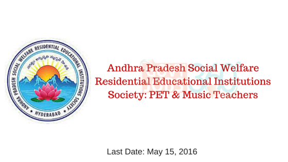 Andhra Pradesh Social Welfare Residential Educational Institutions Society: PET & Music Teachers