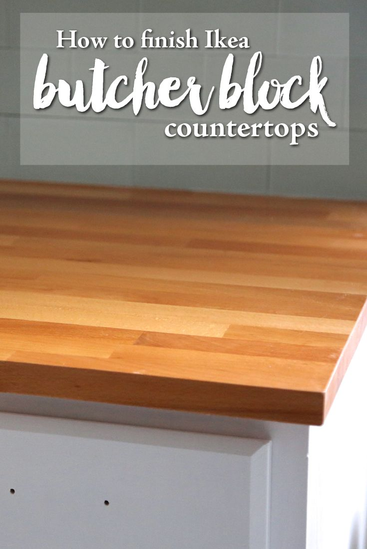 How To Finish Ikea Butcher Block Countertops Weekend Craft Ikea Butcher Block Butcher Block Countertops Ikea Butcher Block Countertops