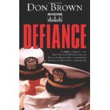 Defiance (Navy Justice, Book 3) (Paperback)By Don Brown