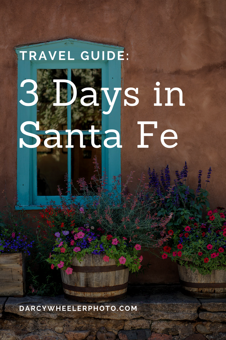How to make the best out of your stay in Santa Fe