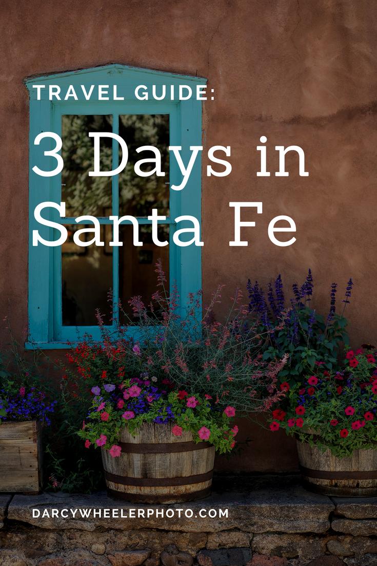 3 Spectacular Days In Santa Fe New Mexico Road Trip Travel New Mexico New Mexico Vacation
