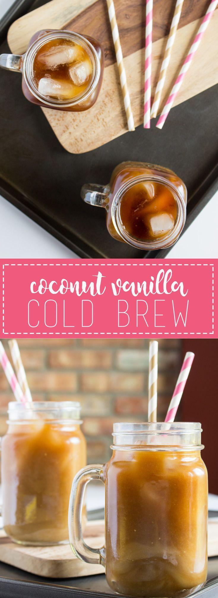 Coconut Vanilla Cold Brew Cold brew, Coffee recipes