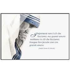 Risultati Immagini Per Madre Teresa Frasi Madre Teresa
