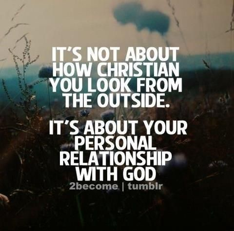 Its About Your Relationship With God Faith God Faith