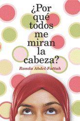 +14 ¿Por qué todos me miran la cabeza?. Ronda Abdel-Fattah
