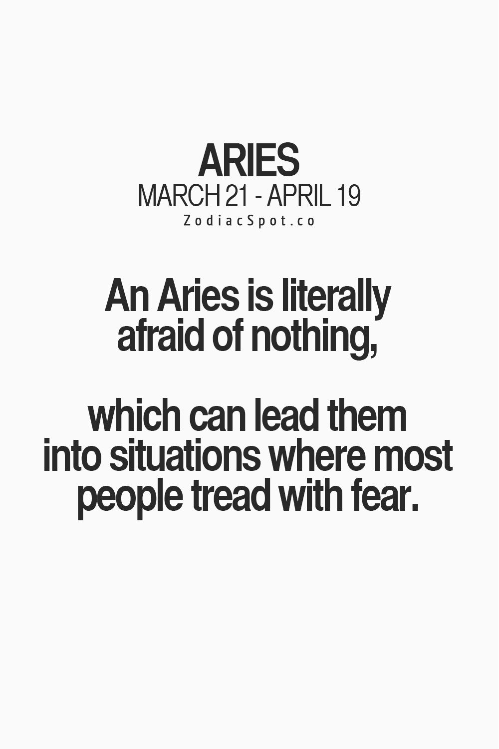 I like this. Wouldnt say I am afriad of nothing, but