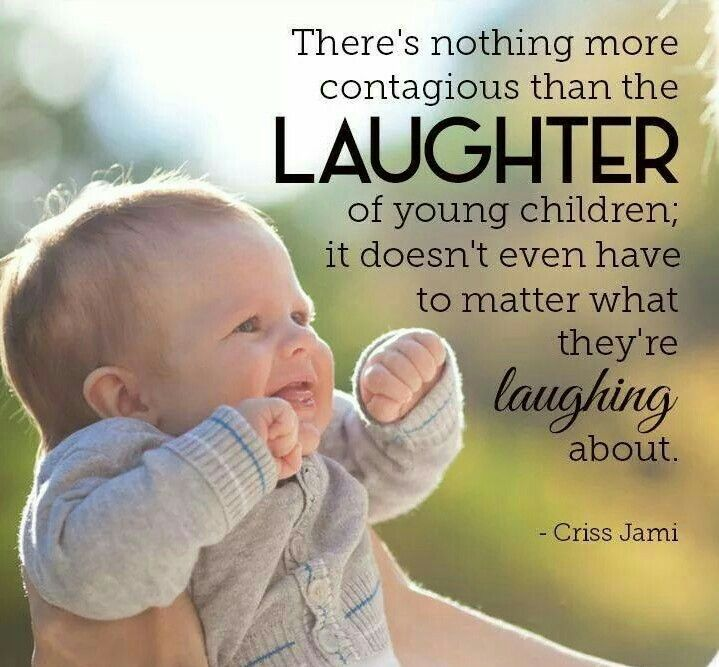 Baby laughter Laughter quotes, Laughter, Love my family