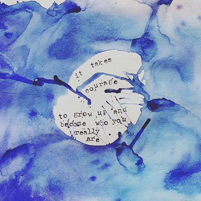 """Kate Fischer on Instagram: """"My Wednesday morning painting & poetry. #courage #stillgrowingup #adultingishard #graduation #bebrave #handstamped #watercolor #blue"""""""