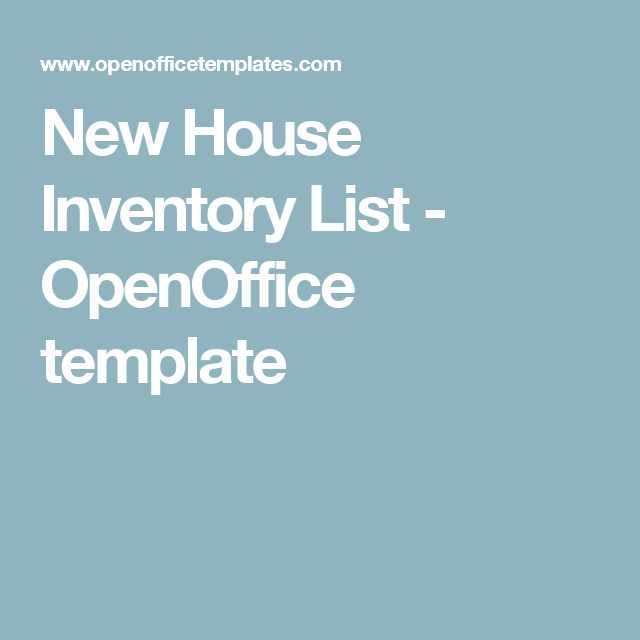 New House Inventory List Openoffice Template Moving Pinterest
