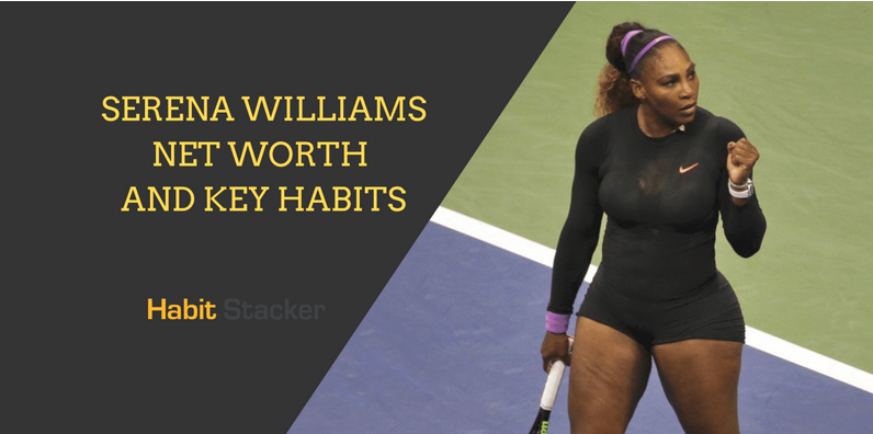 Serena Williams Net Worth and Key Habits (With images