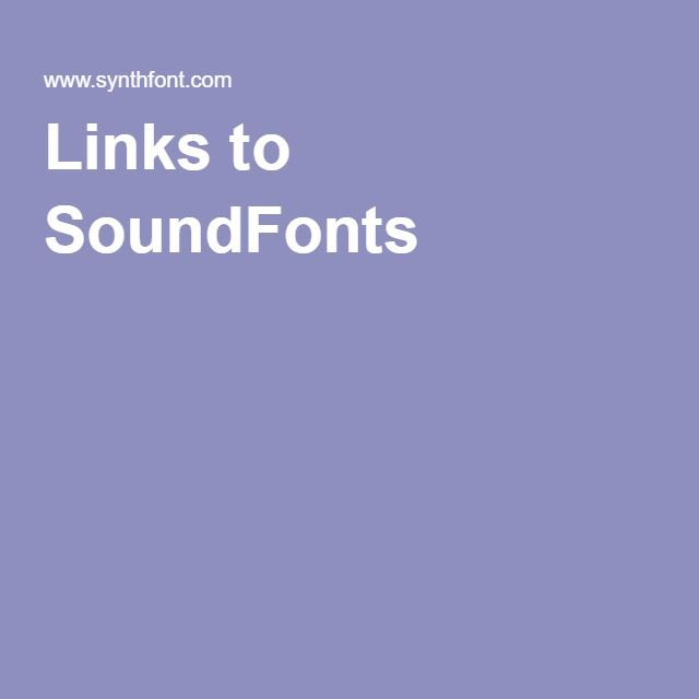 Links to SoundFonts | LMMS | Link
