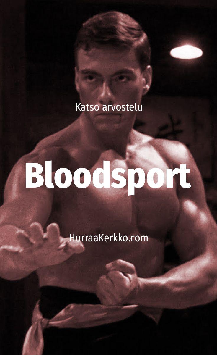 Arvostelussa Bloodsport - katso video!