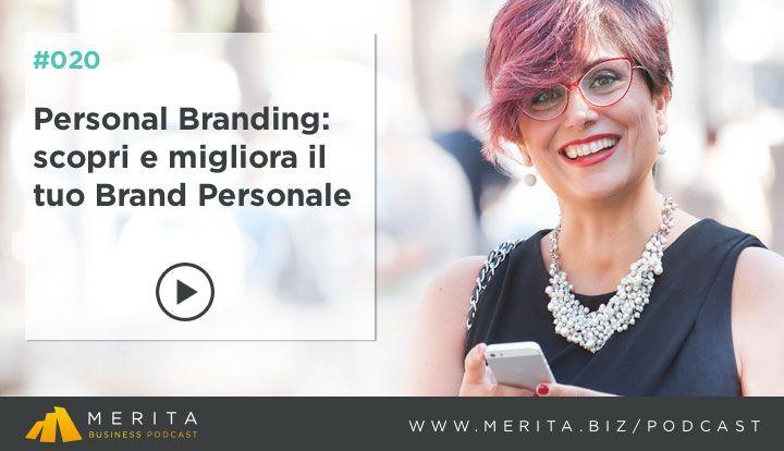 Come lavorare sul Personal Branding? Ce lo spiega Alessandra Salimbene su MERITA BUSINESS Podcast http://apple.co/1Y7S4sz