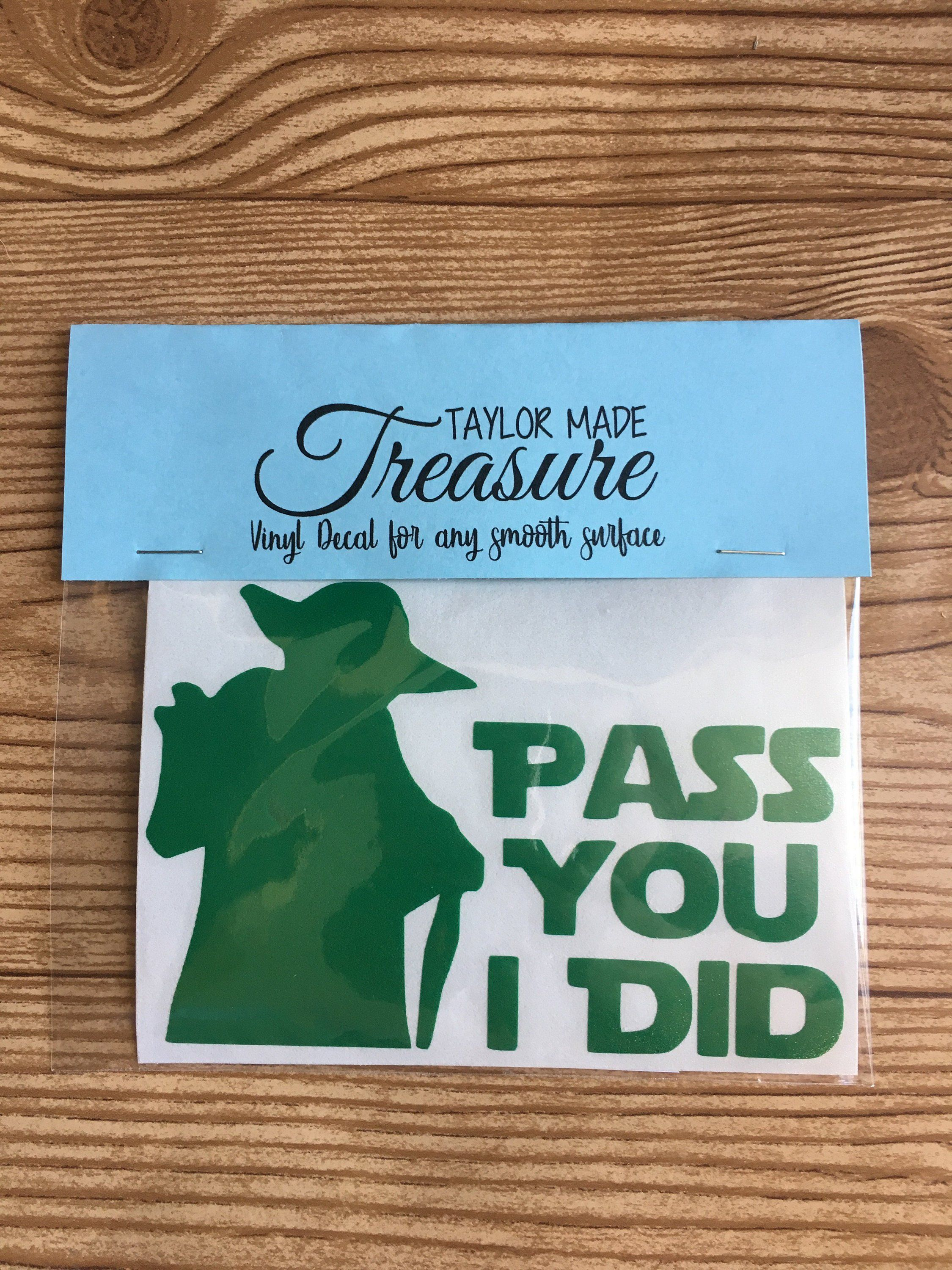 Pass You I Did Funny Yoda Vinyl Decal Sticker Star Wars Car Decal By Taylormadetreasureus On Etsy Star Wars Decal Vinyl Decals Disney Car Decals [ 3000 x 2250 Pixel ]