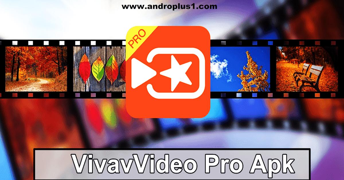تحميل vivavideo pro مجانا