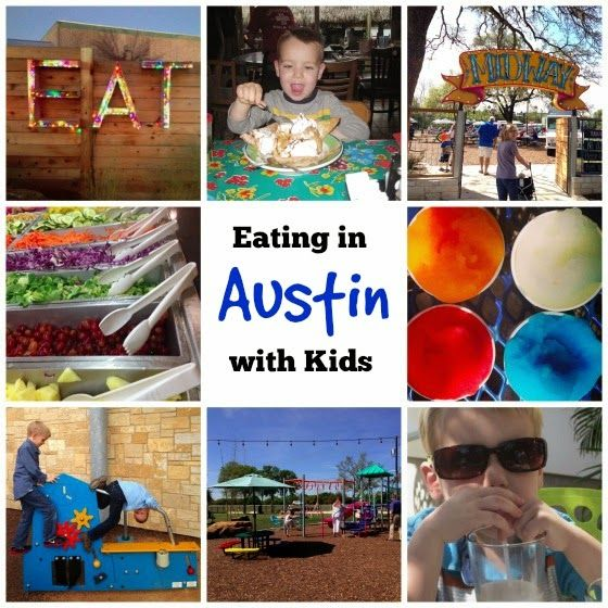 50 Places To Eat Out With Kids In Austin Kids Pinterest Free