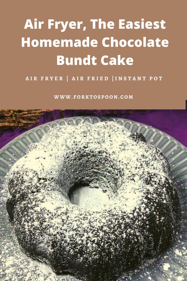 Air Fryer, The Easiest Homemade Chocolate Bundt Cake