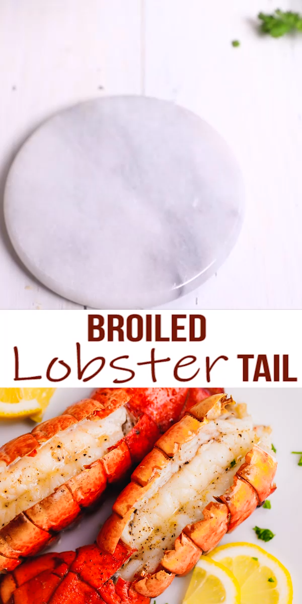 The Best Broiled Lobster Tail