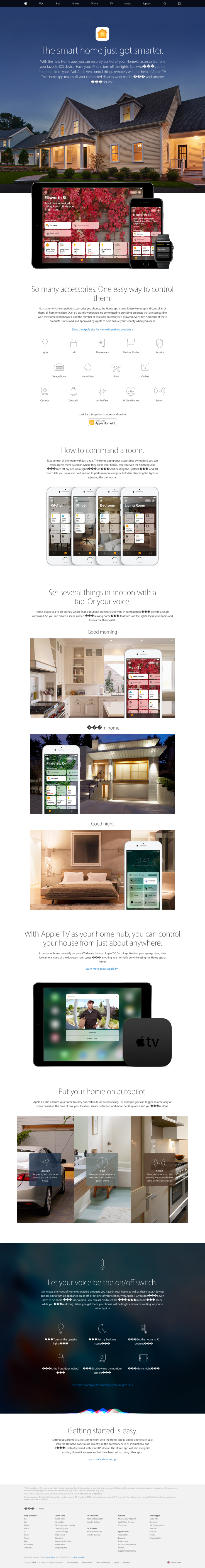 The smart home just got smarter. With the new Home app, you can securely control all your HomeKit accessories from your favorite iOS device. Have your iPhone turn off the lights. See who's at the front door from your iPad. And even control things remotely with the help of Apple TV. The Home app makes all your connected devices work harder — and smarter — for you.