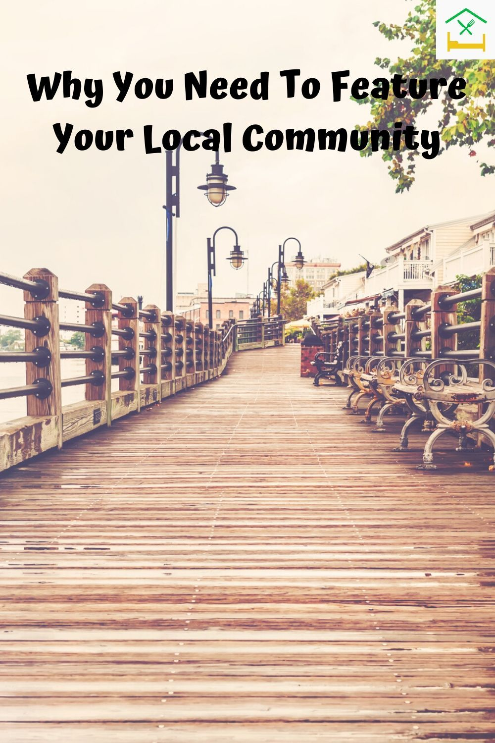 Why You Need To Feature Your Local Community in 2020